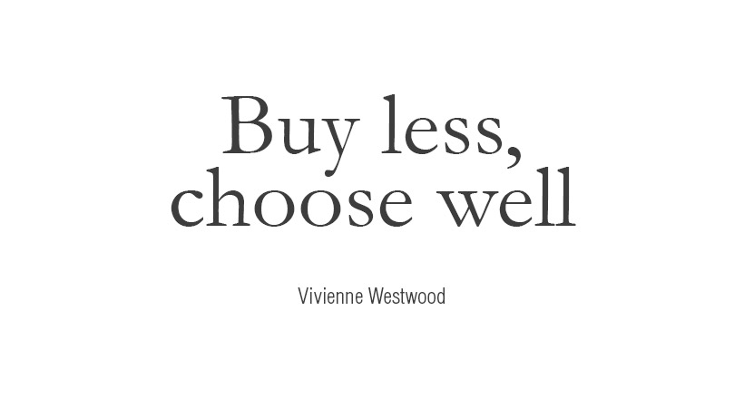 buy-less-choose-well